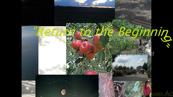 """Return to the Beginning""https://youtu.be/KoMeUPbYzMw"